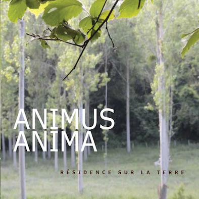 Animus Anima - résidence sur la terre