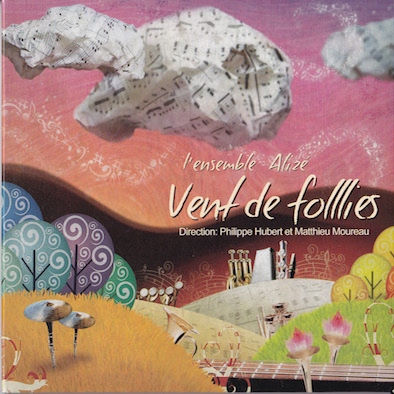 Ensemble Alizé : Vent de Folllies