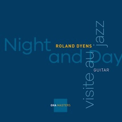 Roland Dyens : Night and Day