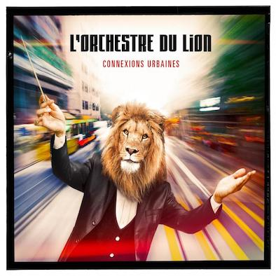 L'orchestre du lion - Connexions Urbaines