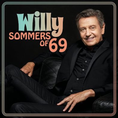 Willy Sommers-Sommers Of '69